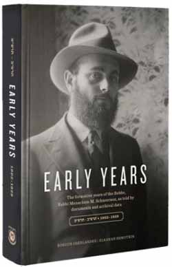 Early Years: The Formative years of the Rebbe