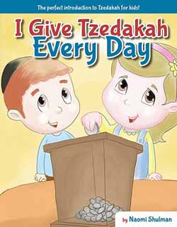 I Give Tzedakah Every Day