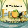 If You Give a Frog a Piece of Matzah
