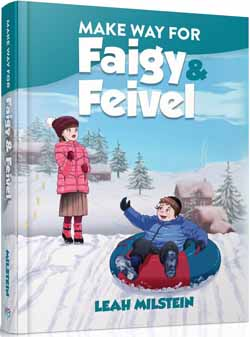 Make Way For Faigy & Feivel