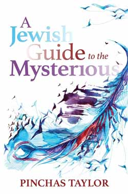 Jewish Guide to the Mysterious