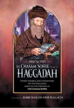 The Chasam Sofer Pesach Haggadah