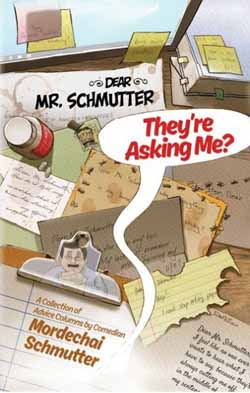 Dear Mr. Schmutter - They're Asking Me?
