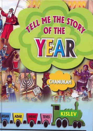 Tell Me The Story Of The Year - Chanukah
