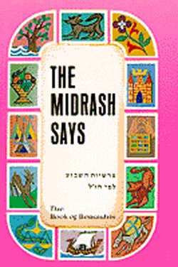The Midrash Says