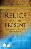 Relics for the Present