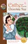 Esther and the Chocolate Tree