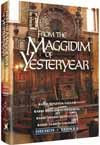 From the Maggidim of Yesteryear - Volume 2: Shemos and Vayikra